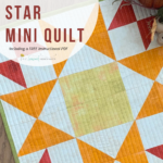 Autumn Star Mini Quilt Tutorial