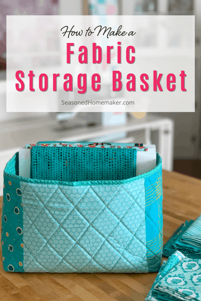 Learn How to Make a Fabric Storage Basket Pin