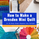 How to Make a Dresden Plate Mini Quilt Pin